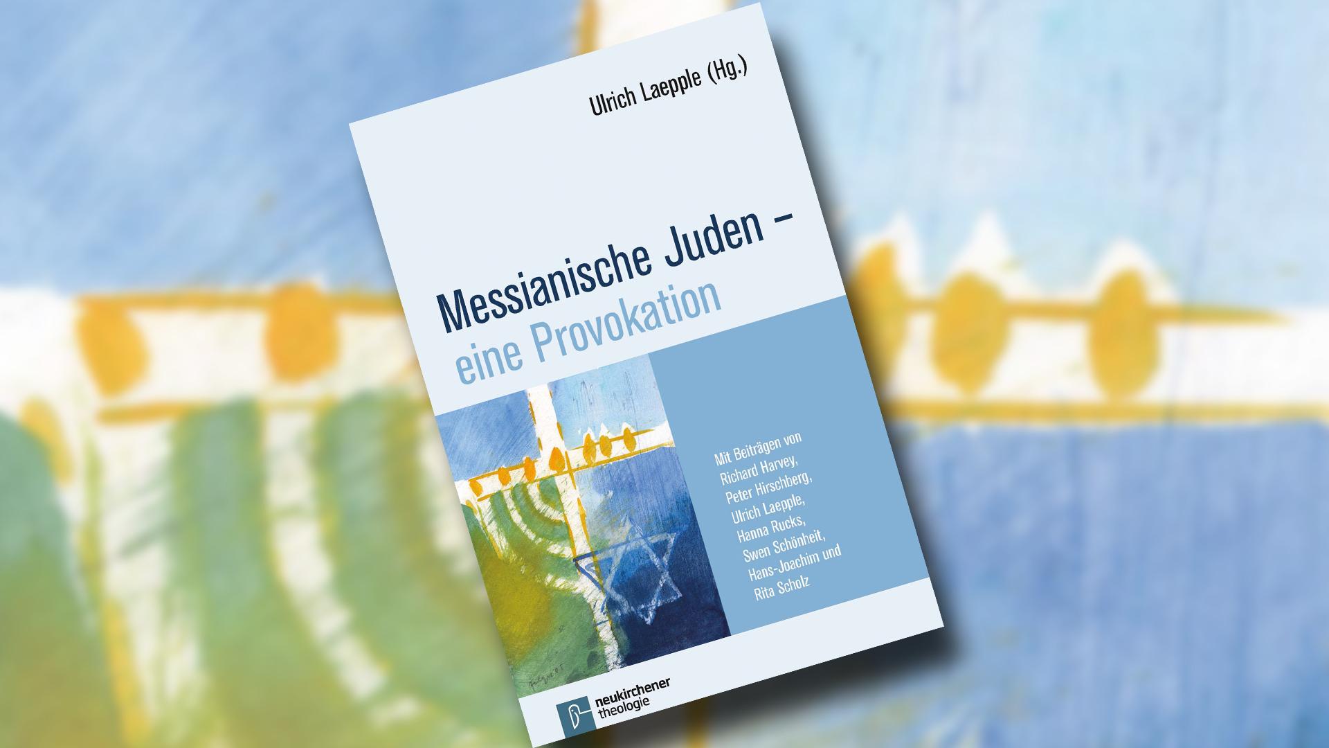 Das neue Buch gibt Aufschluss über das problematische Verhältnis der Kirche zu den messianischen Juden