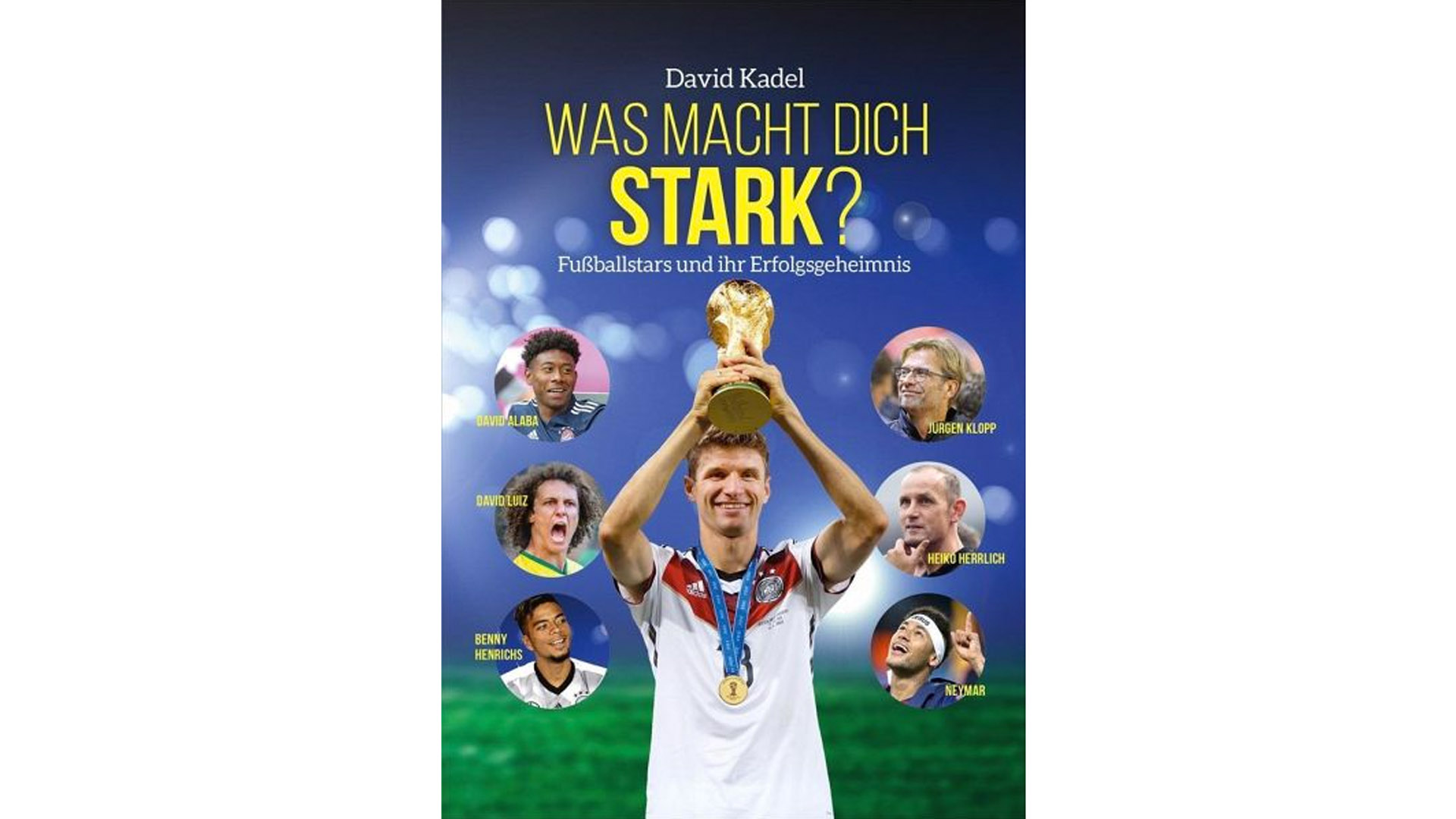 """aus: """"Was macht dich stark"""" von David Kadel, 160 Seiten, Gerth Medien, ISBN 9783957344939, www.davidkadel.de"""
