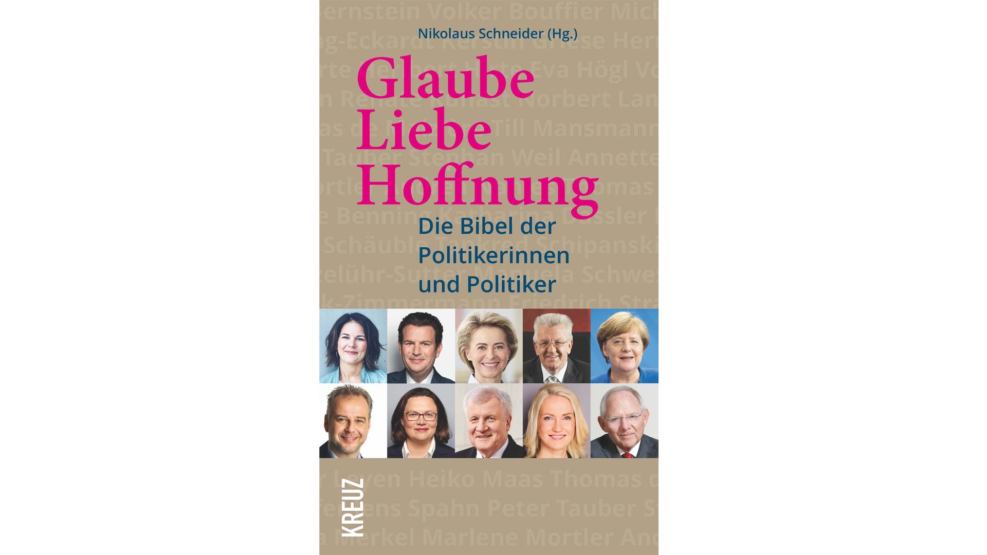 Die Bibel der Politiker ist jüngst im Kreuz-Verlag erschienen