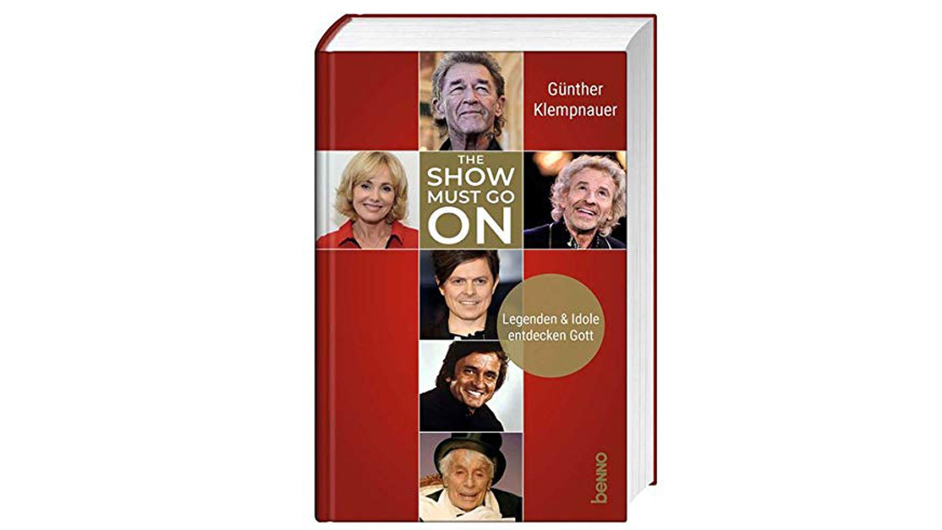 """Günther Klempnauer: """"The Show Must Go On – Legenden und Idole entdecken Gott"""", St. Benno Verlag, 232 Seiten, 19,95 Euro, ISBN: 9783746255798"""