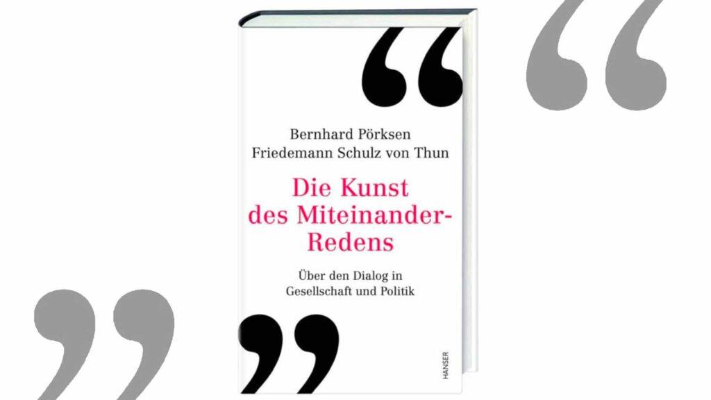 """""""Über den Dialog in Gesellschaft und Politik"""" sprechen die beiden Medienexperten Bernhard Pörksen und Friedemann Schulz von Thun in ihrem gemeinsamen Buch"""