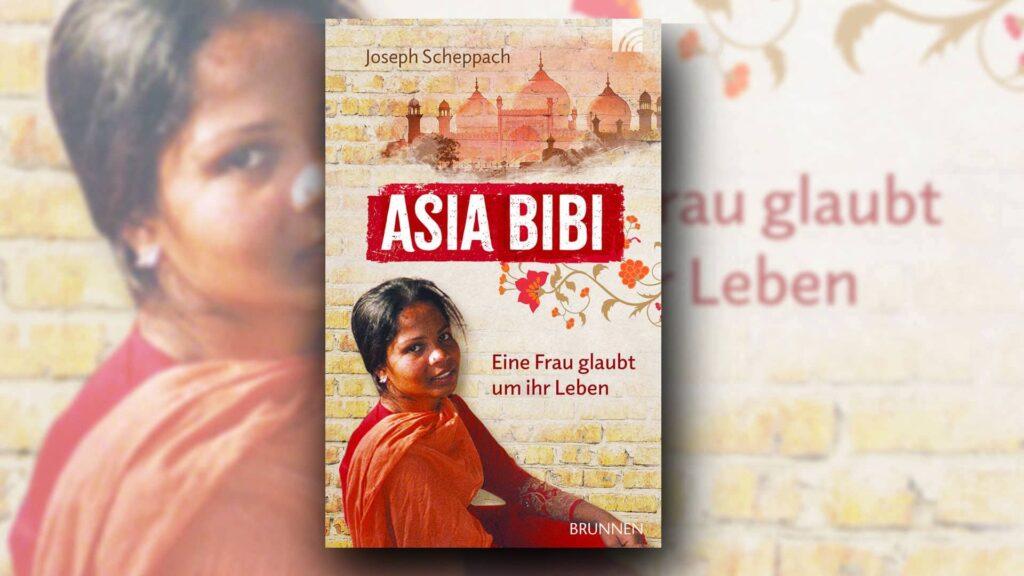 """Den erschütternden Fall der inhaftierten pakistanischen Christin Asia Bibi und wie sie schließlich frei kam, beschreibt der Journalist Joseph Scheppach in seinem lesenswerten Buch """"Asia Bibi. Eine Frau glaubt um ihr Leben"""""""