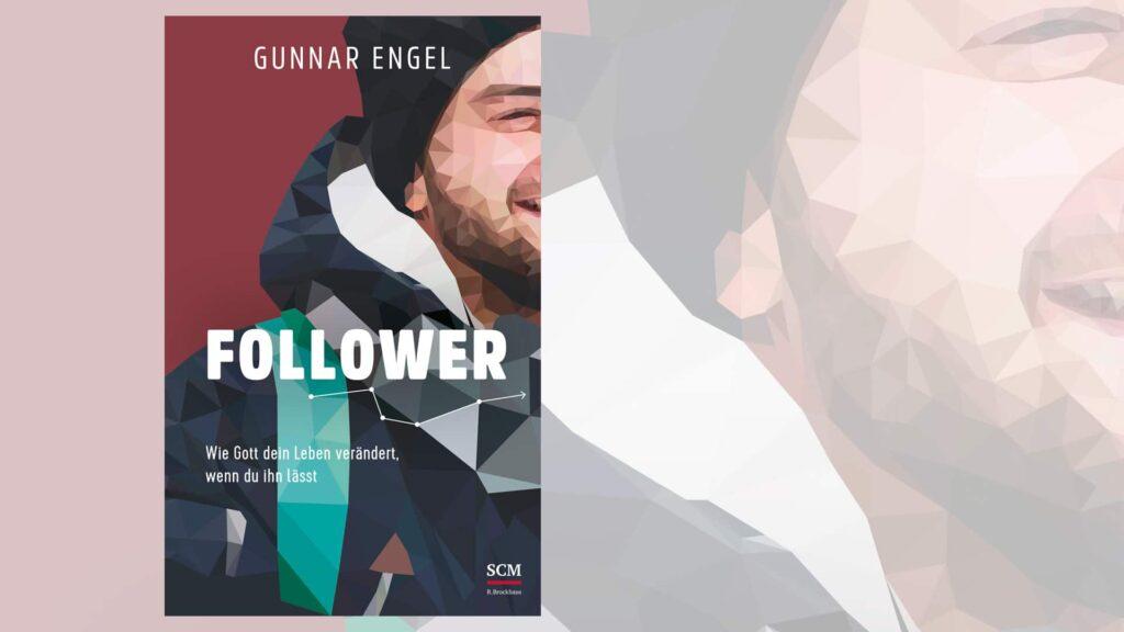 """Pastor Gunnar Engel motiviert lädt mit seinem Buch """"Follower"""" zur Nachfolge ein"""