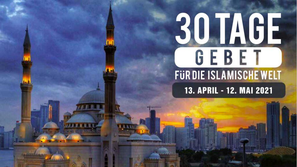 """In diesem Jahr findet die Aktion """"30 Tage Gebet für die islamische Welt"""" vom 13. April bis 12. Mai statt."""