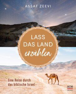 """Assaf Zeevi: """"Lass das Land erzählen"""", Cover"""
