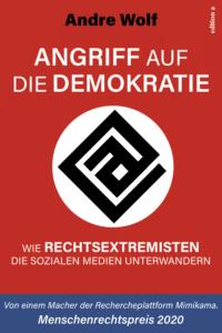 Andre Wolf: Angriff auf die Demokratie