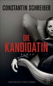 """Cover, Constantin Schreiber """"Die Kandidatin"""""""