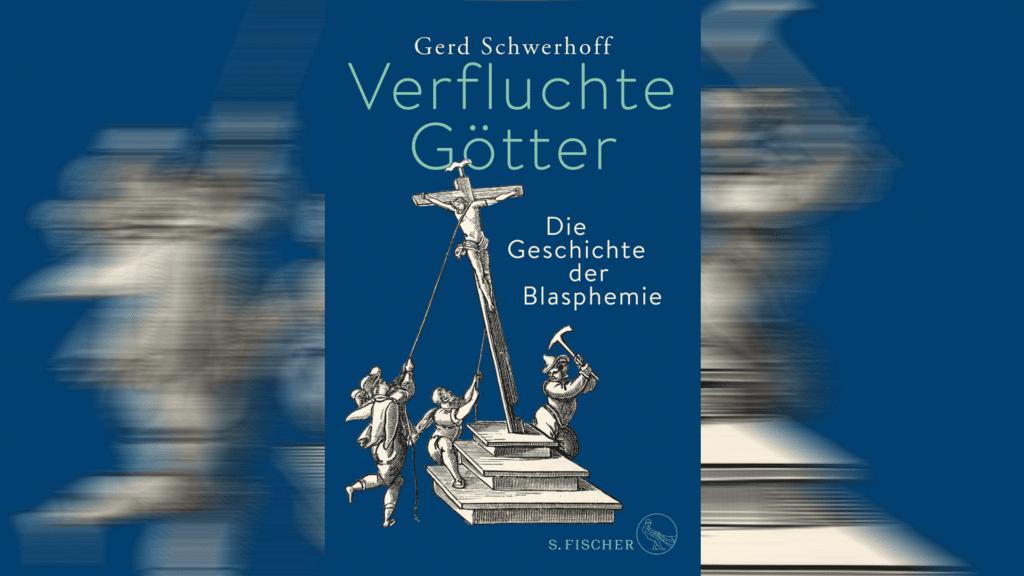 Buch zur Geschichte der Blasphemie