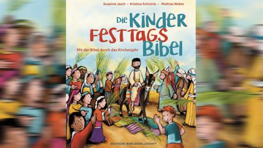 Kinderbibel die Festtage erklärt